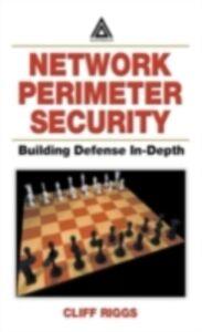 Foto Cover di Network Perimeter Security, Ebook inglese di Cliff Riggs, edito da CRC Press