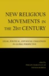 New Religious Movements in the Twenty-First Century