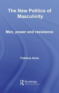 Foto Cover di New Politics of Masculinity, Ebook inglese di Fidelma Ashe, edito da Taylor and Francis