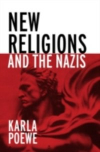 Ebook in inglese New Religions and the Nazis Poewe, Karla