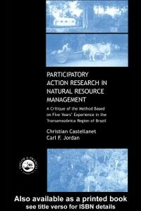 Ebook in inglese Participatory Action Research in Natural Resource Management Castellanet, Christian , Jordan, Carl F.