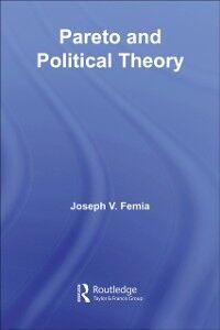 Ebook in inglese Pareto and Political Theory Femia, Joseph V.