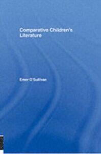 Foto Cover di Comparative Children's Literature, Ebook inglese di Emer O'Sullivan, edito da Taylor and Francis