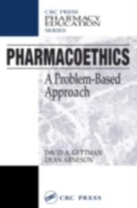 Ebook in inglese Pharmacoethics Arneson, Dean , Gettman, David A.