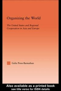 Ebook in inglese Organizing the World Press-Barnathan, Galia