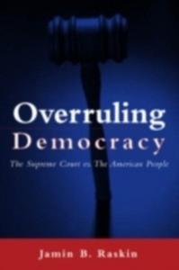 Ebook in inglese Overruling Democracy Raskin, Jamin B.