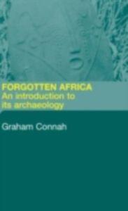 Foto Cover di Forgotten Africa, Ebook inglese di Graham Connah, edito da Taylor and Francis