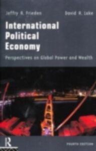 Ebook in inglese International Political Economy Frieden, Jeffry A. , Lake, David A.
