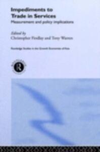 Foto Cover di Impediments to Trade in Services, Ebook inglese di  edito da Taylor and Francis