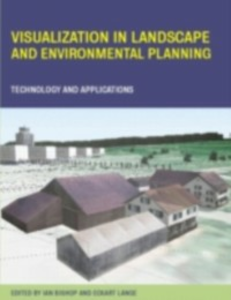 Ebook in inglese Visualization in Landscape and Environmental Planning -, -