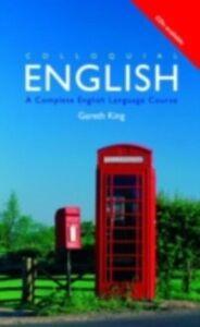 Ebook in inglese Colloquial English King, Gareth