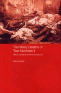 Ebook in inglese Many Deaths of Tsar Nicholas II Slater, Wendy
