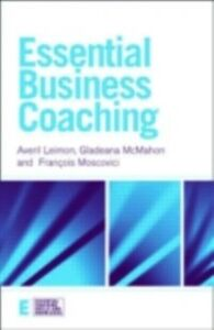 Foto Cover di Essential Business Coaching, Ebook inglese di AA.VV edito da Taylor and Francis
