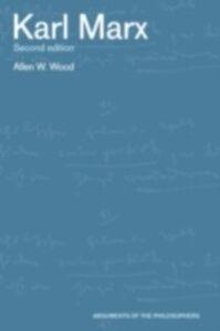 Foto Cover di Karl Marx, Ebook inglese di Wood Allen, edito da Taylor and Francis