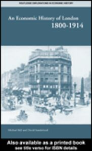 Ebook in inglese An Economic History of London 1800-1914 Ball, Michael , Sunderland, David