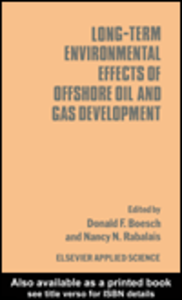 Ebook in inglese Long-term Environmental Effects of Offshore Oil and Gas Development