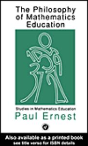 Ebook in inglese The Philosophy of Mathematics Education Ernest, Paul