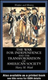 The War for Independence and the Transformation of American Society