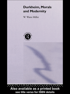Ebook in inglese Durkheim, Morals And Modernity