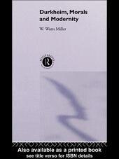 Durkheim, Morals And Modernity