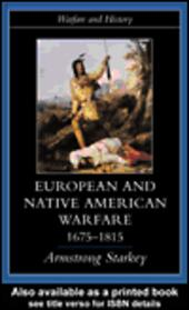 European and Native American Warfare 1675-1815