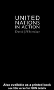 Ebook in inglese The United Nations In Action