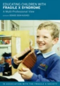 Ebook in inglese Educating Children with Fragile X Syndrome -, -