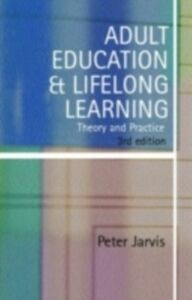 Ebook in inglese Adult Education and Lifelong Learning Jarvis, Peter