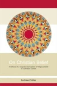 Ebook in inglese On Christian Belief Collier, Andrew