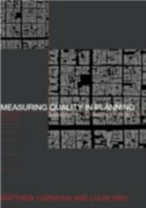 Foto Cover di Measuring Quality in Planning, Ebook inglese di Matthew Carmona,Louie Sieh, edito da Taylor and Francis