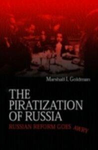Foto Cover di Piratization of Russia, Ebook inglese di Marshall I. Goldman, edito da Taylor and Francis