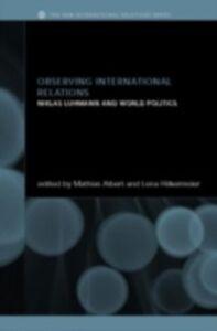 Foto Cover di Observing International Relations, Ebook inglese di  edito da Taylor and Francis