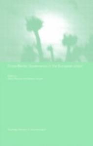 Ebook in inglese Cross-Border Governance in the European Union -, -