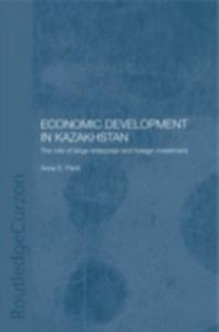 Ebook in inglese Economic Development in Kazakhstan Peck, Anne E.