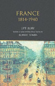 Ebook in inglese France, 1814-1940 Bury, J.P.T.