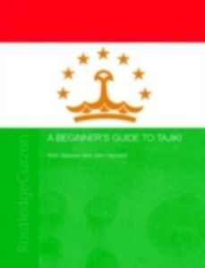 Ebook in inglese Beginners' Guide to Tajiki Baizoyev, Azim , Hayward, John