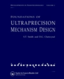 Ebook in inglese Foundations of Ultra-Precision Mechanism Design Smith, Stuart T.