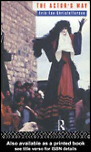 Foto Cover di The Actor's Way, Ebook inglese di Richard Fowler,Erik Exe Christoffersen, edito da