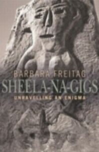 Ebook in inglese Sheela-na-gigs Freitag, Barbara