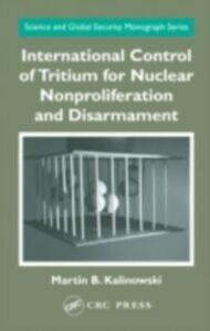Ebook in inglese International Control of Tritium for Nuclear Nonproliferation and Disarmament Kalinowski, Martin B.