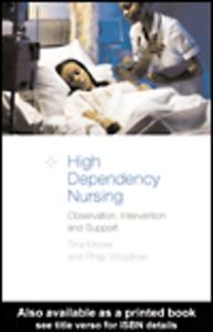 Ebook in inglese High-Dependency Nursing Moore, Tina , Woodrow, Philip