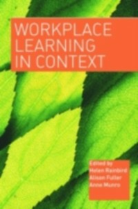 Ebook in inglese Workplace Learning in Context -, -