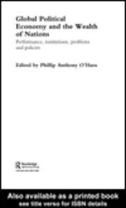 Foto Cover di Global Political Economy and the Wealth of Nations, Ebook inglese di Phillip O'Hara, edito da