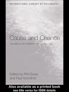 Ebook in inglese Cause and Chance Dowe, Phil , Noordhof, Paul
