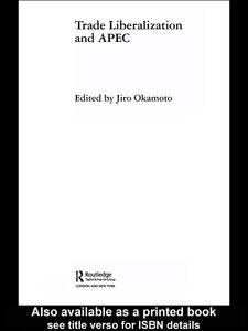 Ebook in inglese Trade Liberalization and APEC Okamoto, Jiro