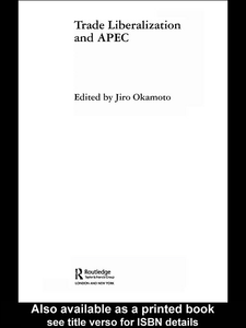 Ebook in inglese Trade Liberalization and APEC Okamoto, Jiro