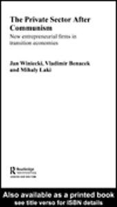 Ebook in inglese The Private Sector after Communism Banacek, Vladimir , Laki, Mihaly , Winiecki, Jan