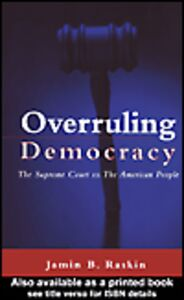 Ebook in inglese Overruling Democracy Raskin, Jamin B.