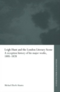 Ebook in inglese Leigh Hunt and the London Literary Scene Eberle-Sinatra, Michael