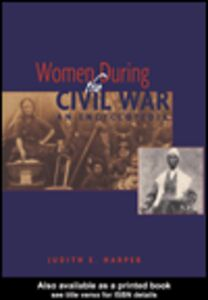 Foto Cover di Women During the Civil War, Ebook inglese di Judith E. Harper, edito da